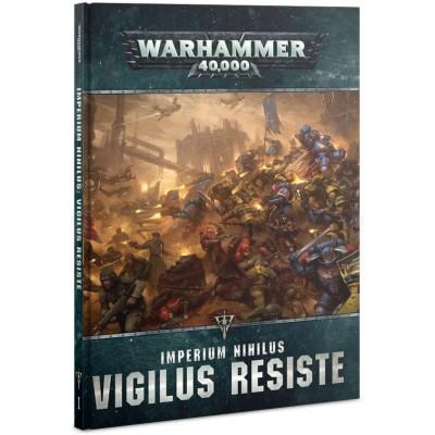 IMPERIUM NIHILUS VIGILUS RESISTE - GAMES WORKSHOP 40-27-03 ESPAÑOL