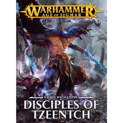 BATTLETOME DISCIPLES OF TZEENTCH - GAMES WORKSHOP 83-45