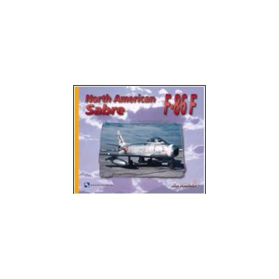 MONOGRAFICO NORTH AMERICAN F-86 F SABRE