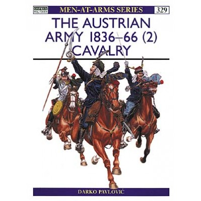 AUSTRIAN ARMY CAVALRY 1836-66