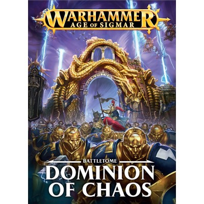 *BATTLETOME : DOMINION OF CHAOS - Games Workshop 03 03 02 01 010