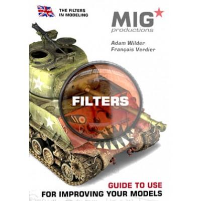 GUIA PARA USO DE FILTROS (Ingles - Edición Limitada) - Mig Productions MP1000