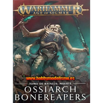 BATTLETOME OSSIARCH BONEREAPERS EN ESPAÑOL - GAMES WORKSHOP 94-01